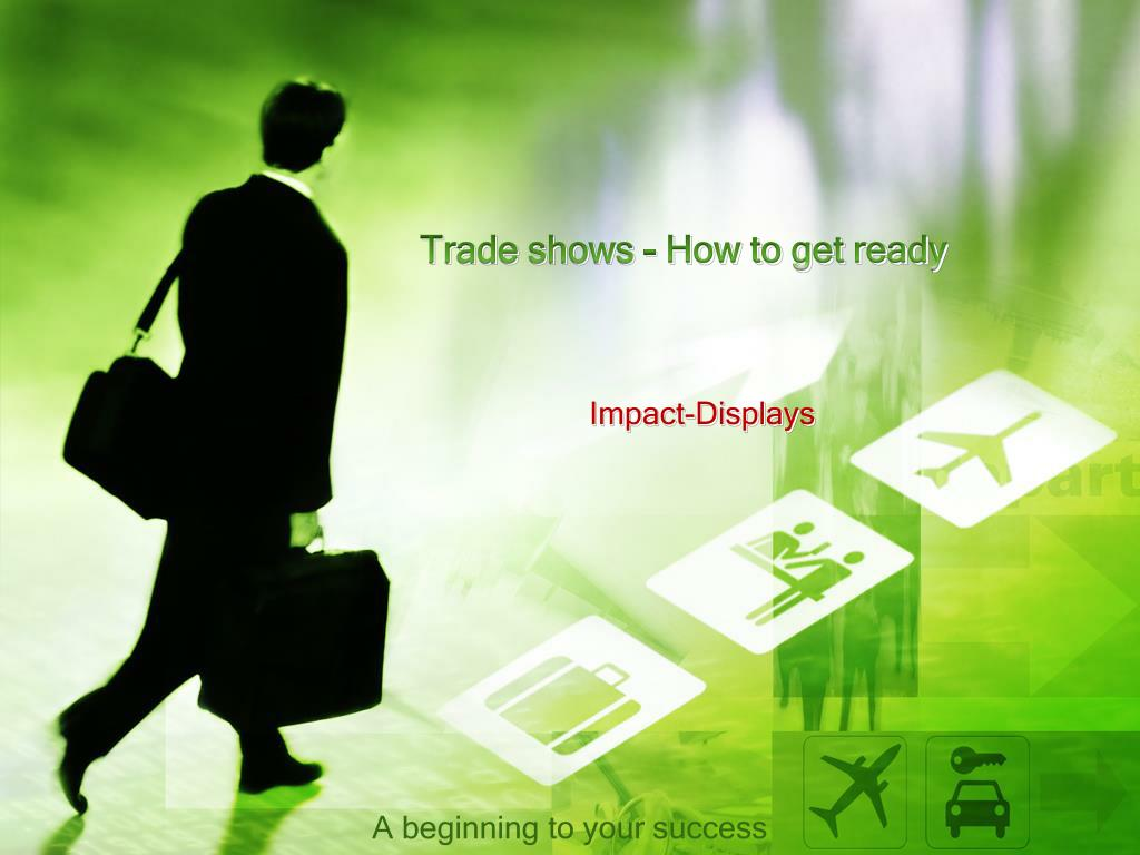 Trade shows - How to get ready
