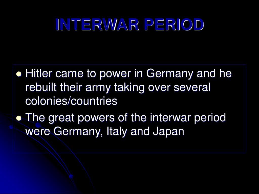 INTERWAR PERIOD
