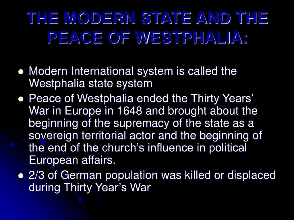 THE MODERN STATE AND THE PEACE OF WESTPHALIA: