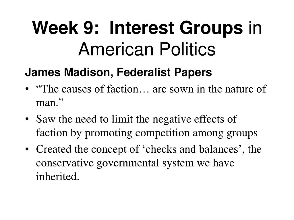 Week 9:  Interest Groups
