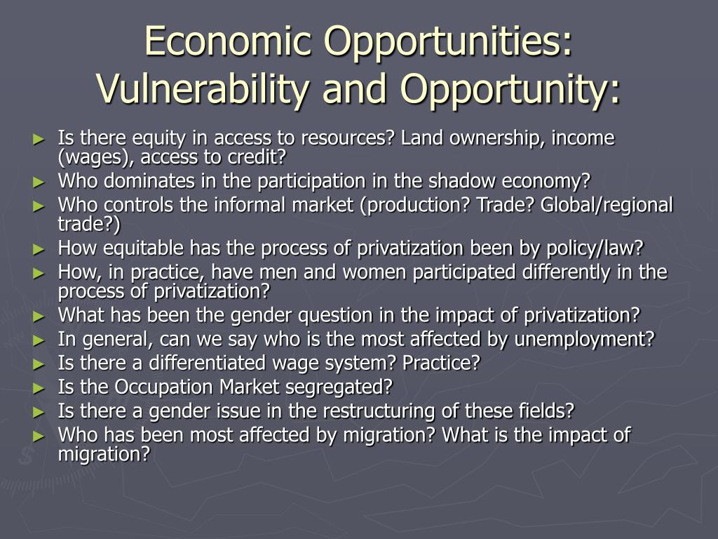 Economic Opportunities: Vulnerability and Opportunity: