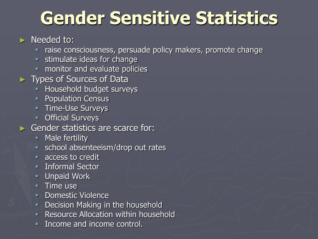 Gender Sensitive Statistics