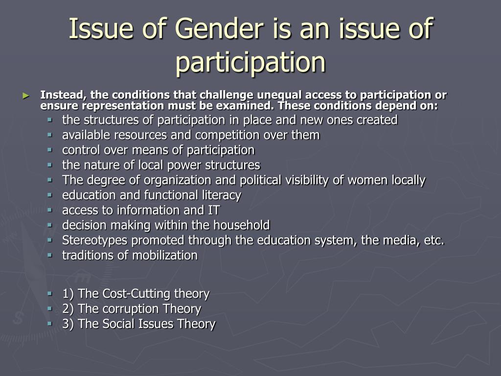 Issue of Gender is an issue of participation