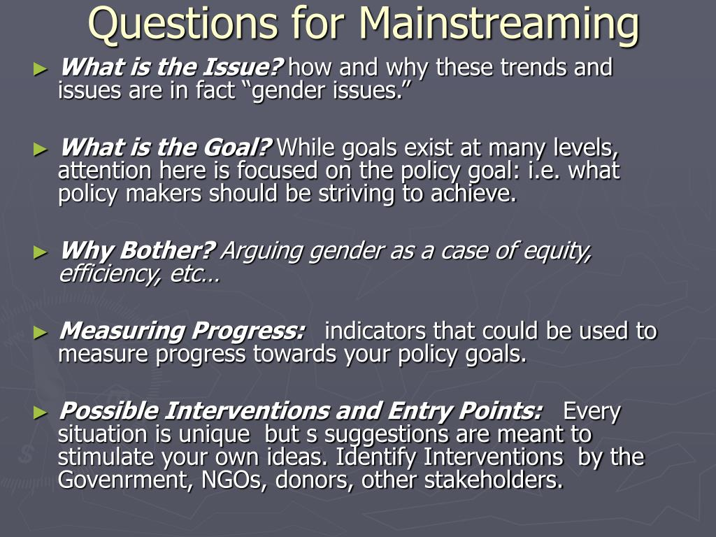 Questions for Mainstreaming