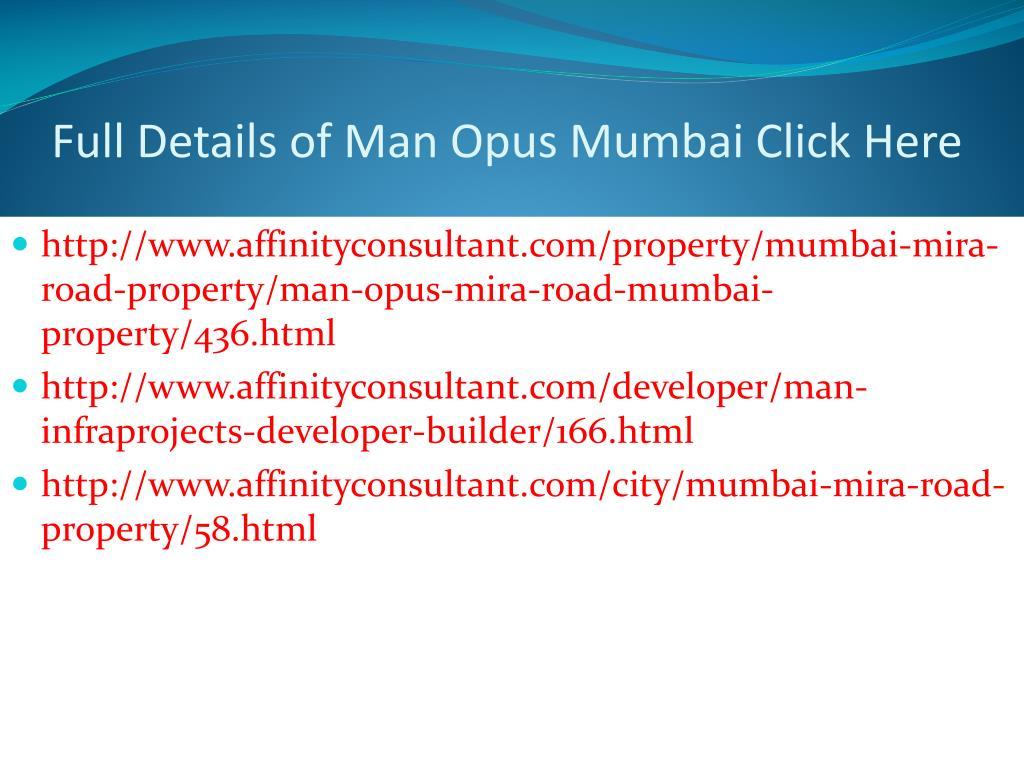 Full Details of Man Opus Mumbai Click Here