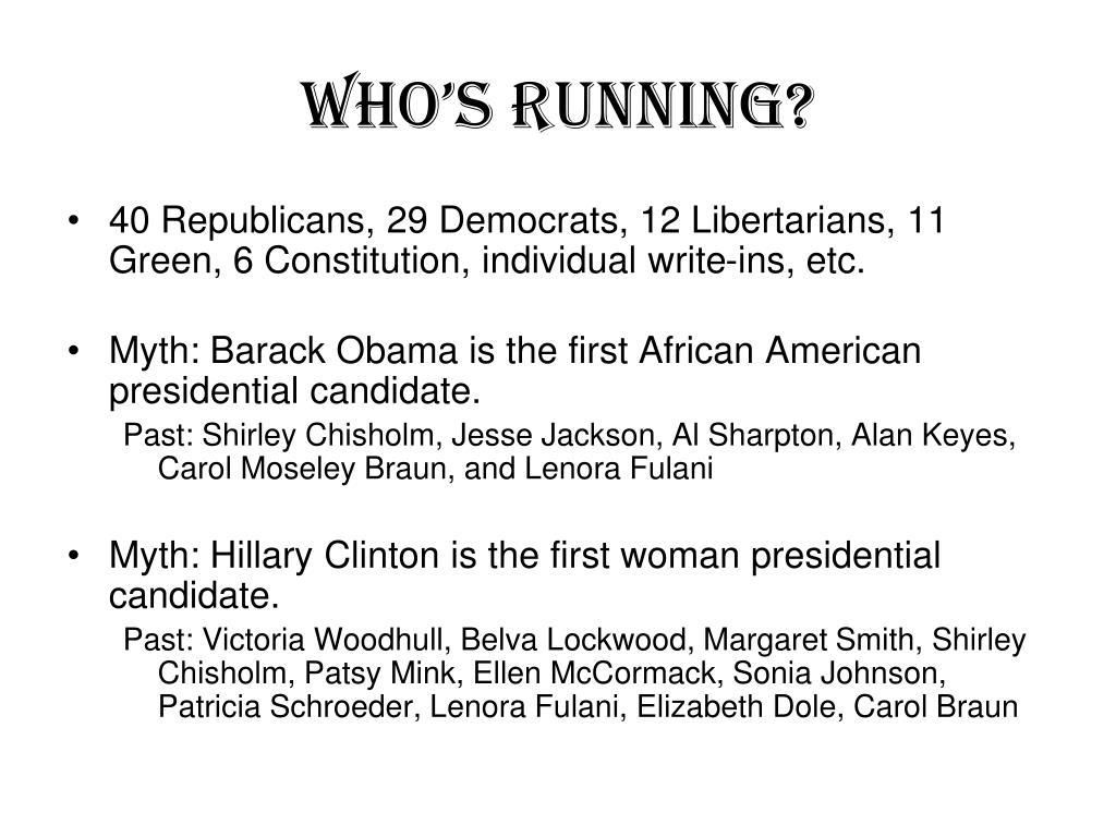 Who's Running?