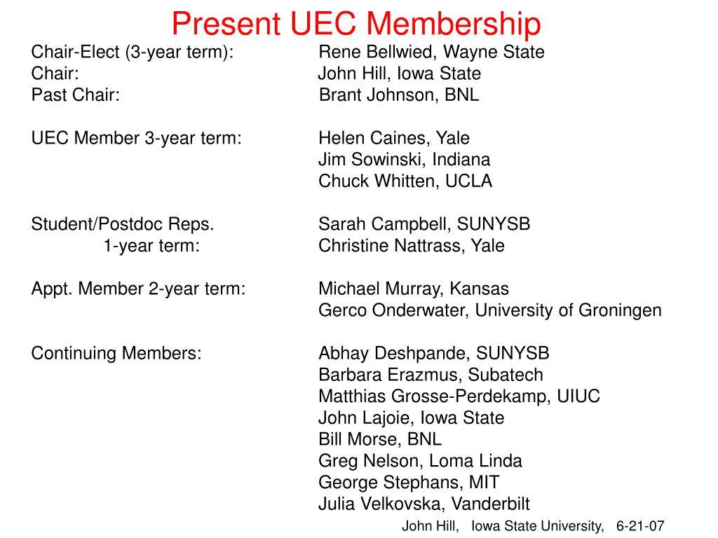 Present UEC Membership