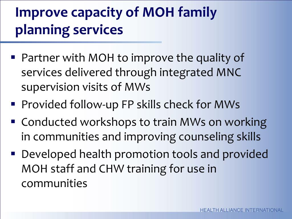 Improve capacity of MOH family planning services