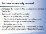 increase community demand