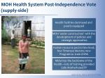 moh health system post independence vote supply side