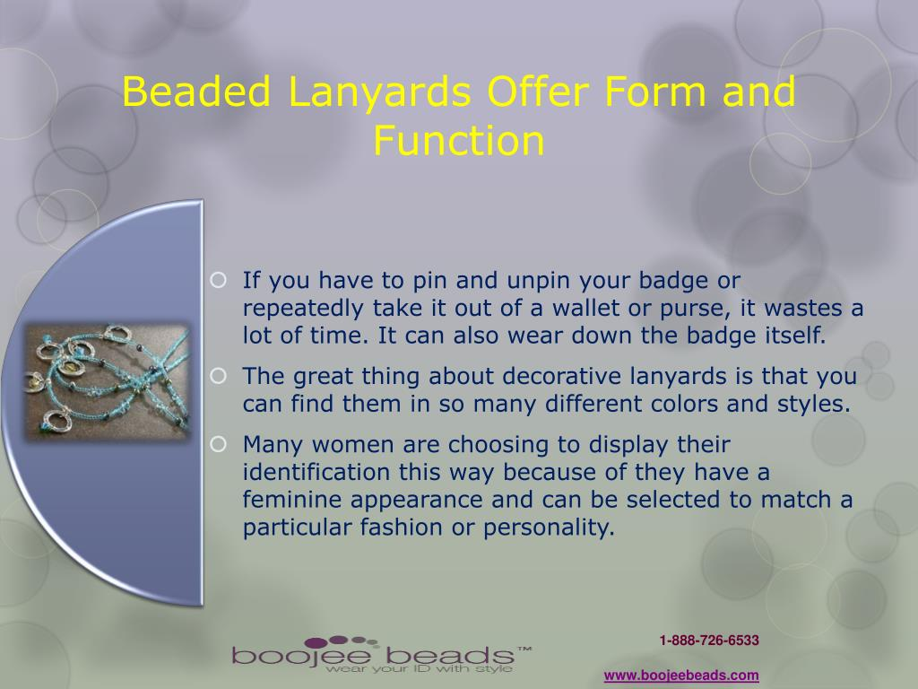 Beaded Lanyards Offer Form and Function