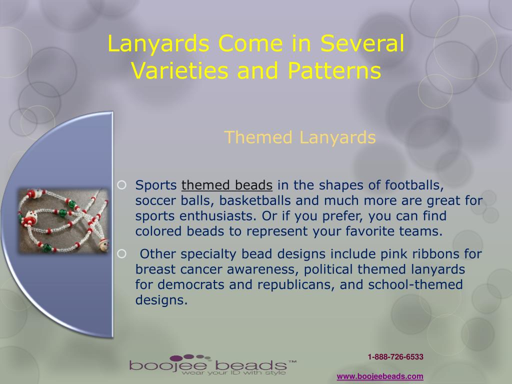 Lanyards Come in Several Varieties and Patterns