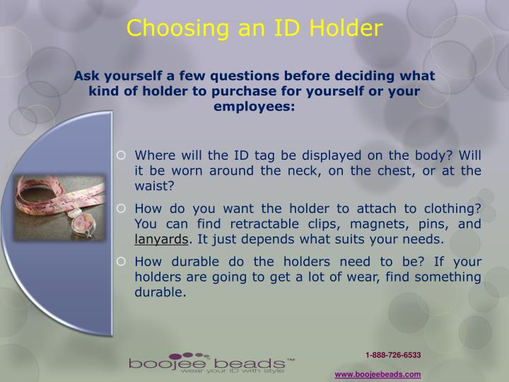 Choosing an ID Holder