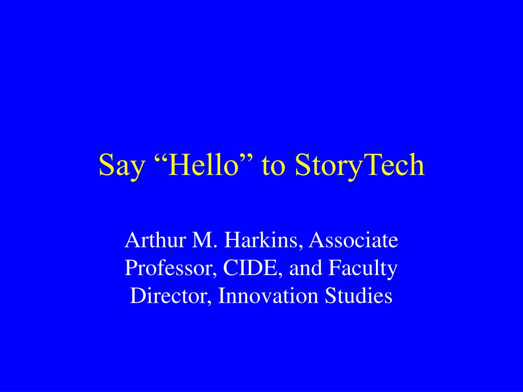 "Say ""Hello"" to StoryTech"