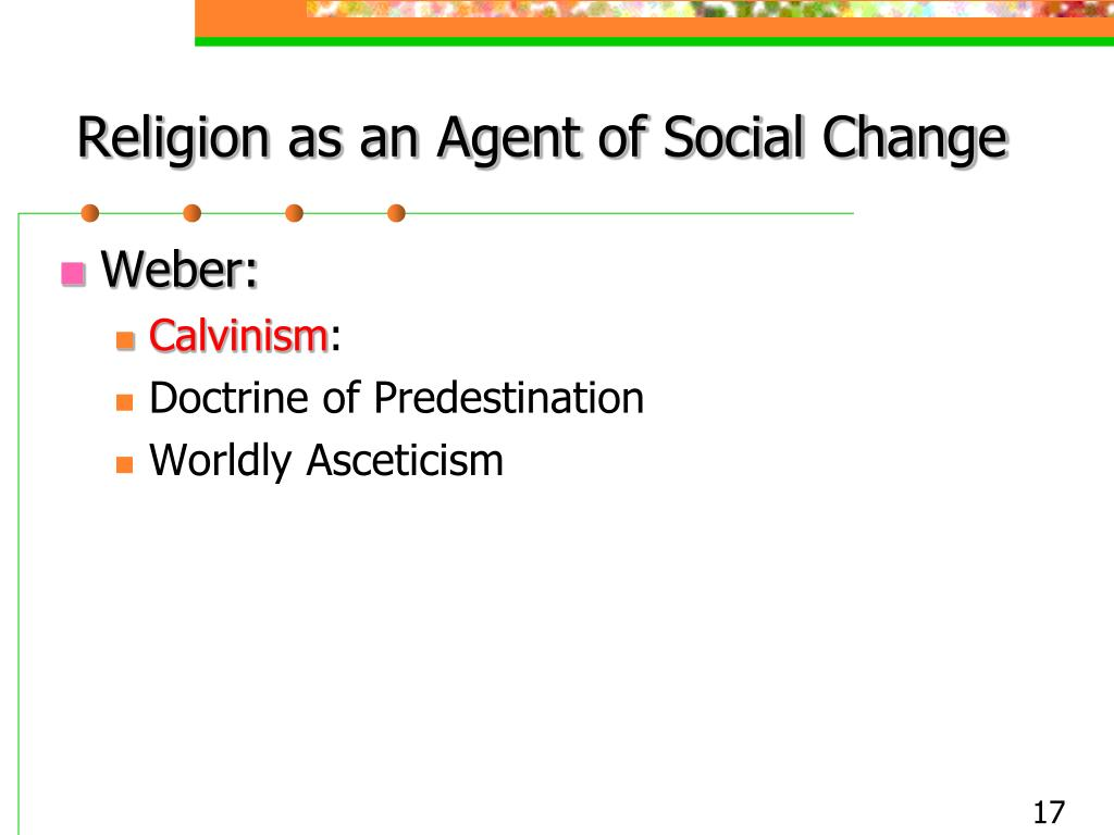 Religion as an Agent of Social Change