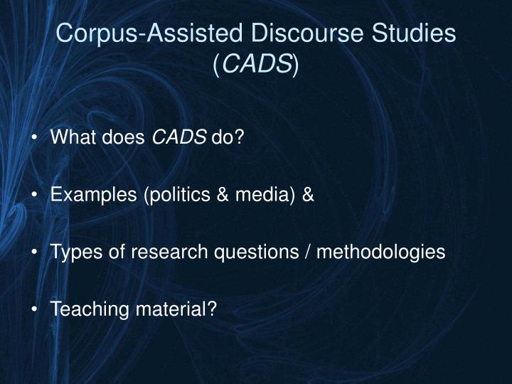 Corpus assisted discourse studies cads