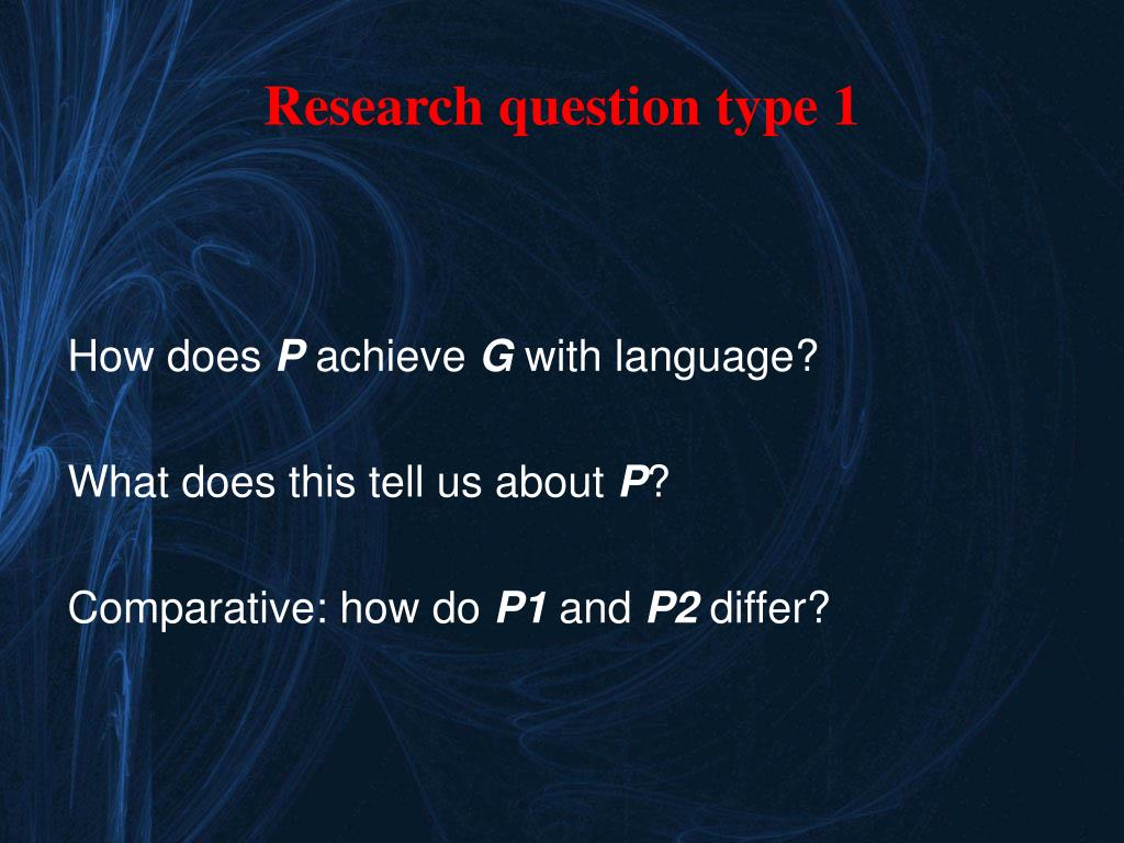 Research question type 1
