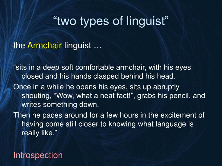 Two types of linguist