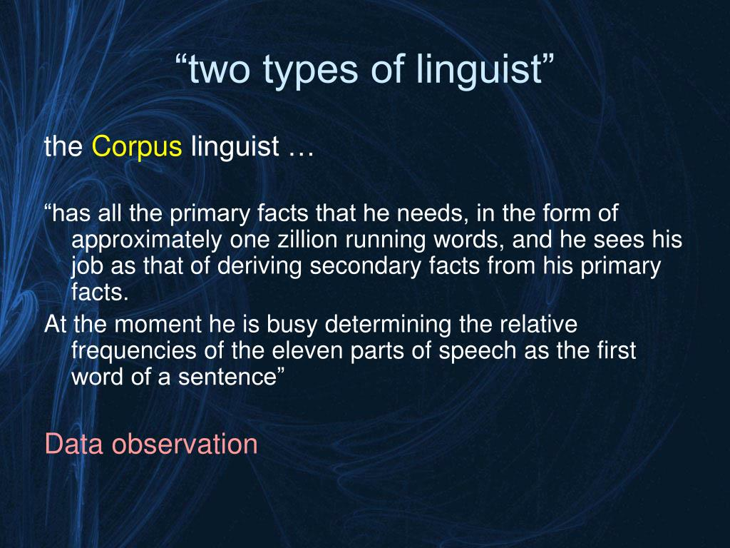 """two types of linguist"""