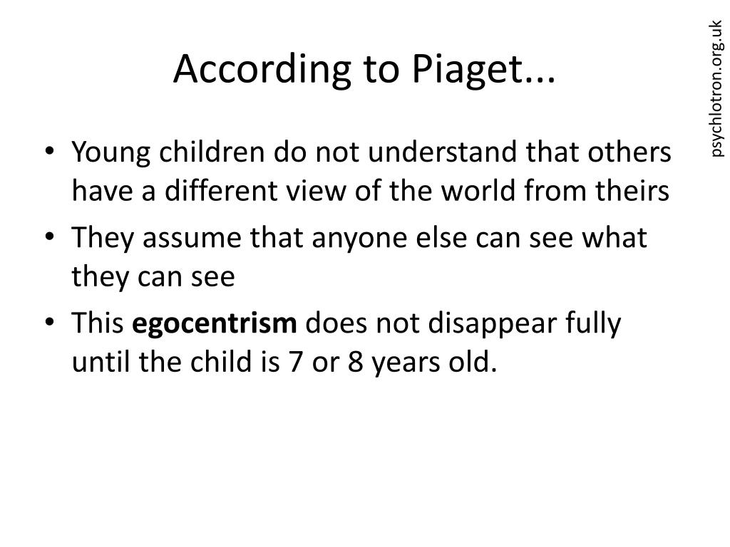 According to Piaget...