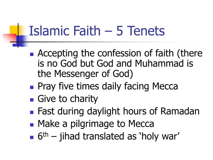 Islamic Faith – 5 Tenets
