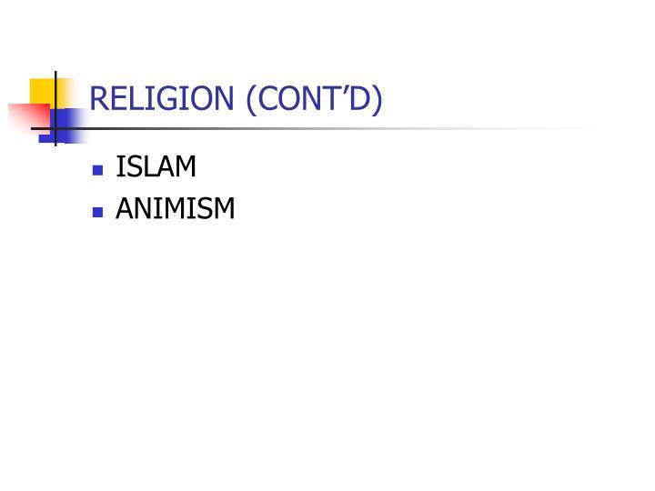 RELIGION (CONT'D)