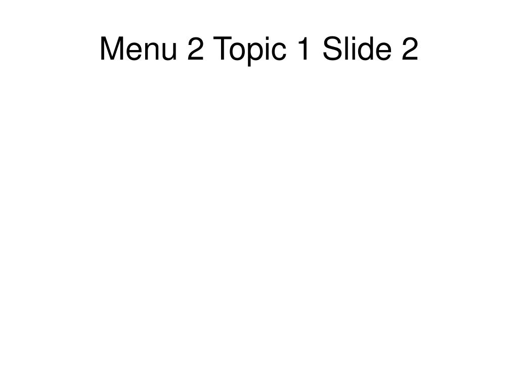Menu 2 Topic 1 Slide 2