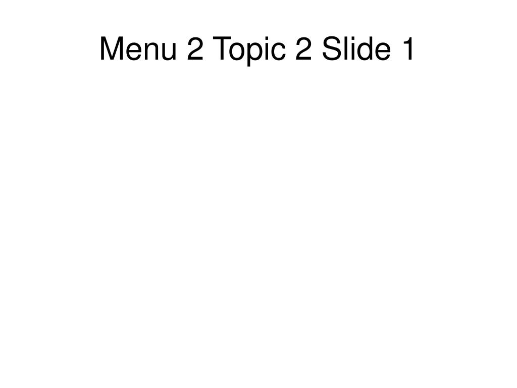 Menu 2 Topic 2 Slide 1