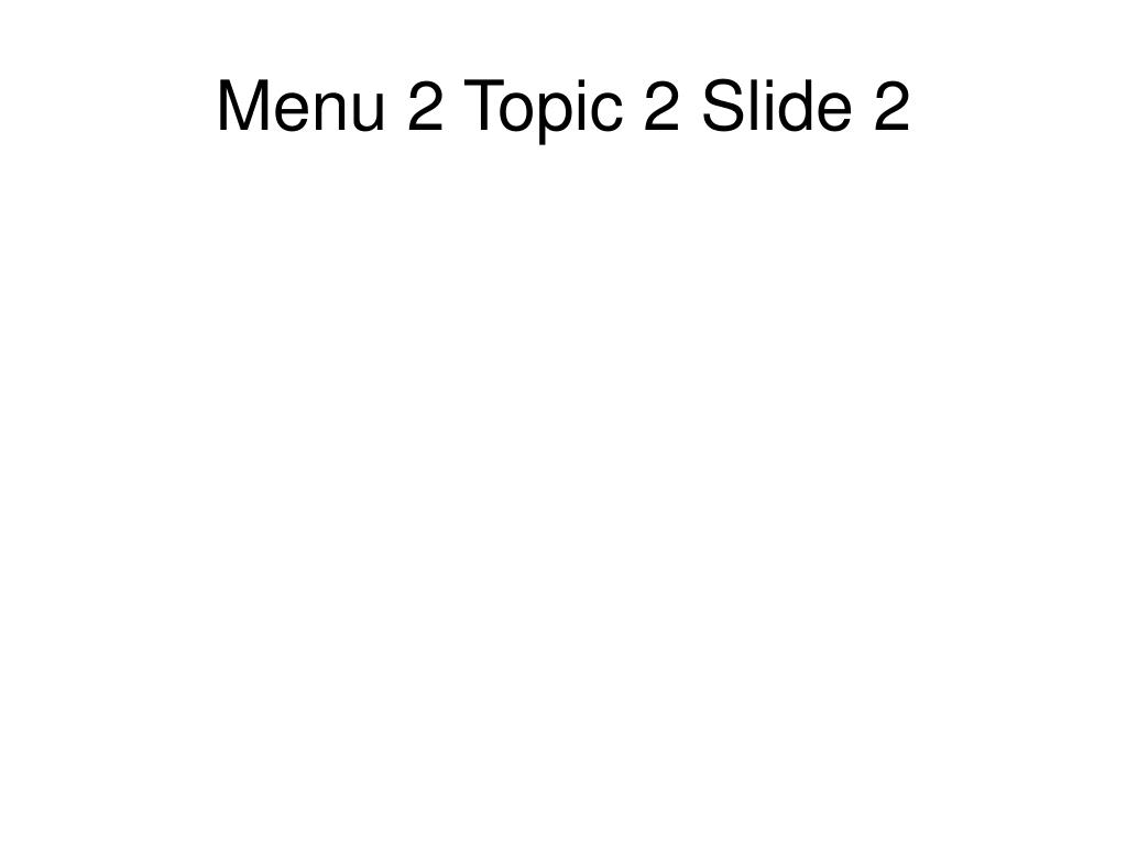 Menu 2 Topic 2 Slide 2