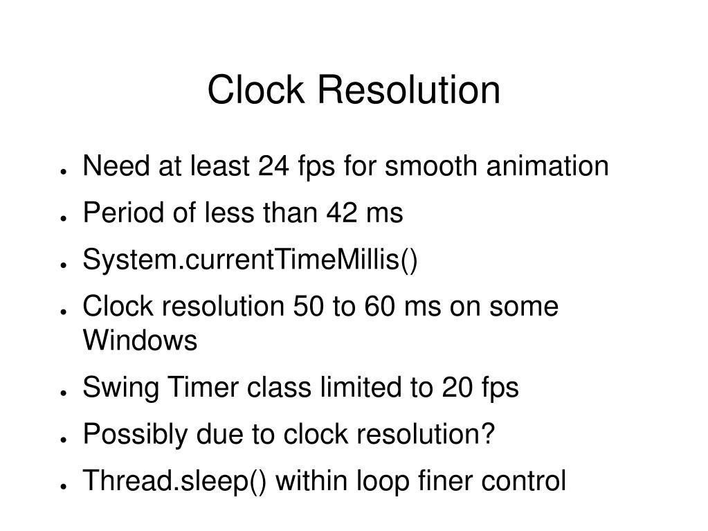 Clock Resolution