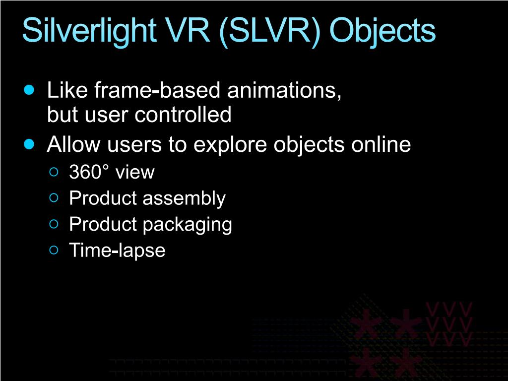 Silverlight VR (SLVR) Objects