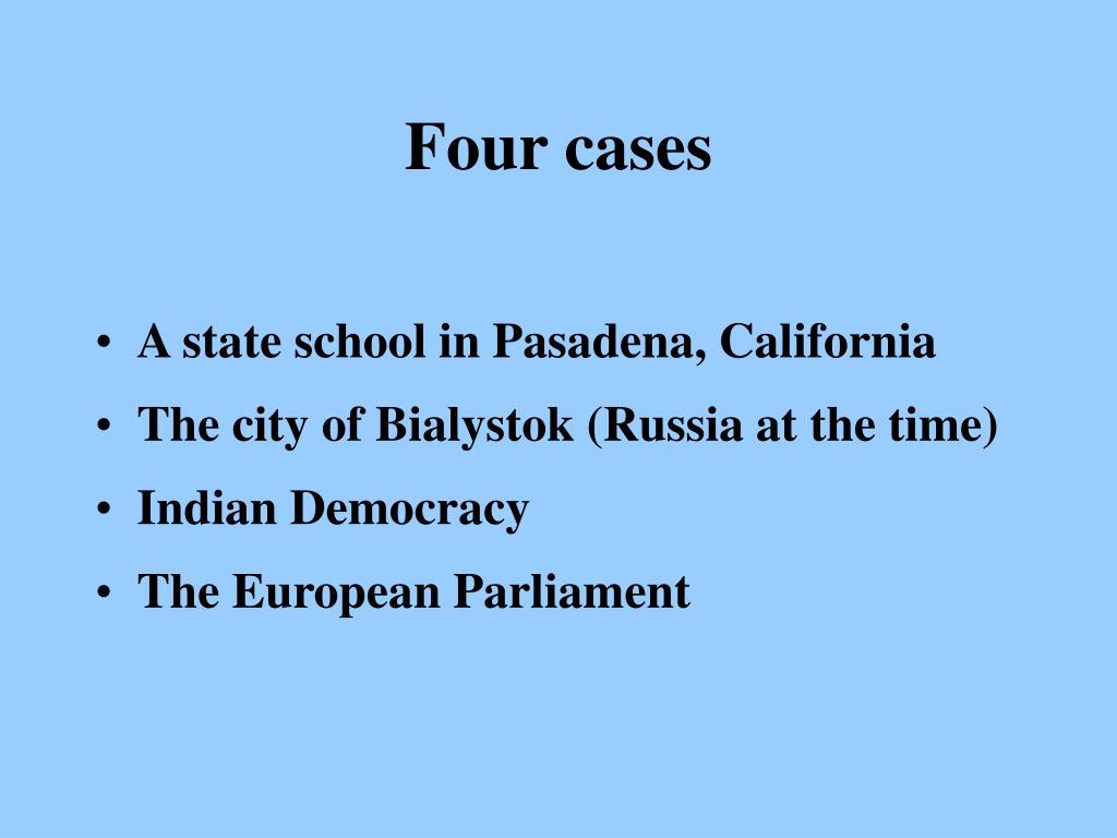 Four cases