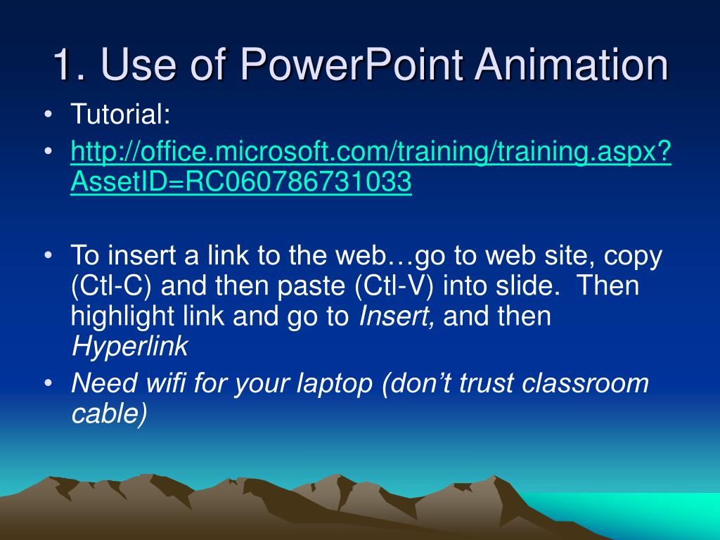 1. Use of PowerPoint Animation