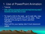 1 use of powerpoint animation