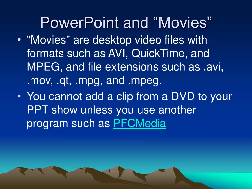 "PowerPoint and ""Movies"""