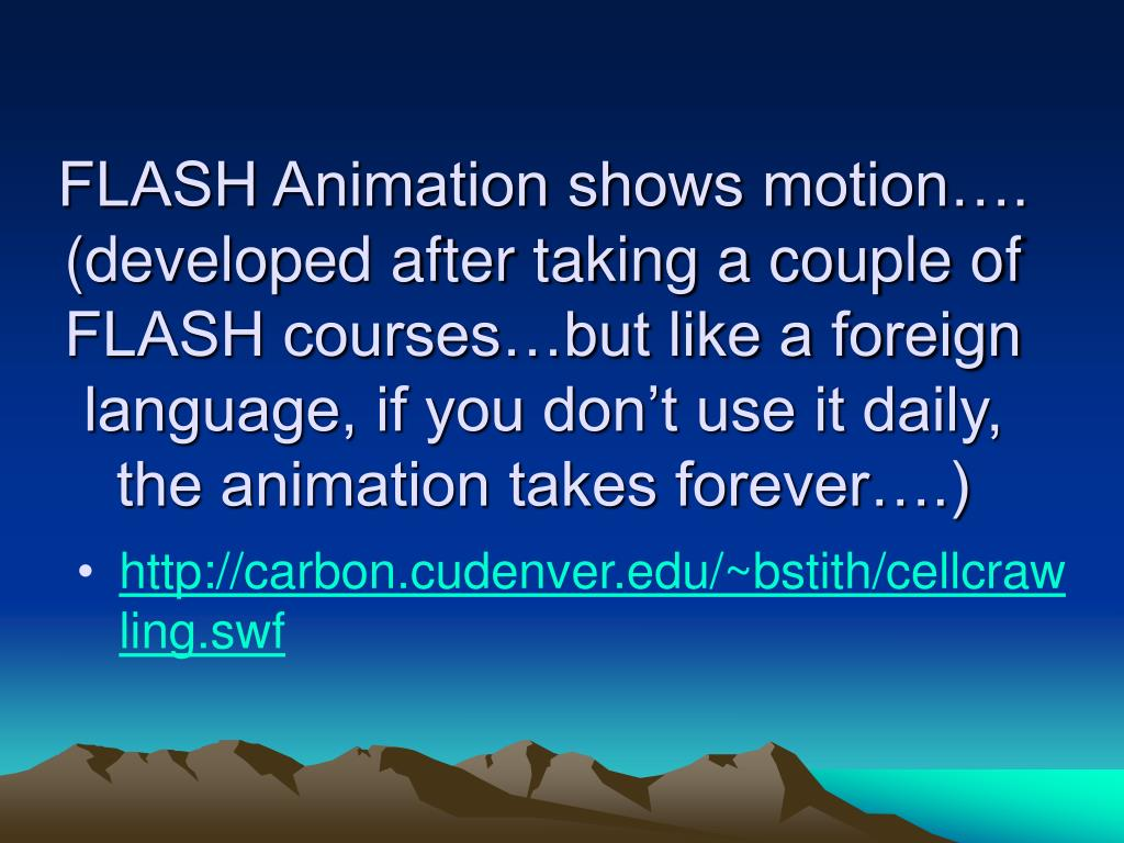 FLASH Animation shows motion….