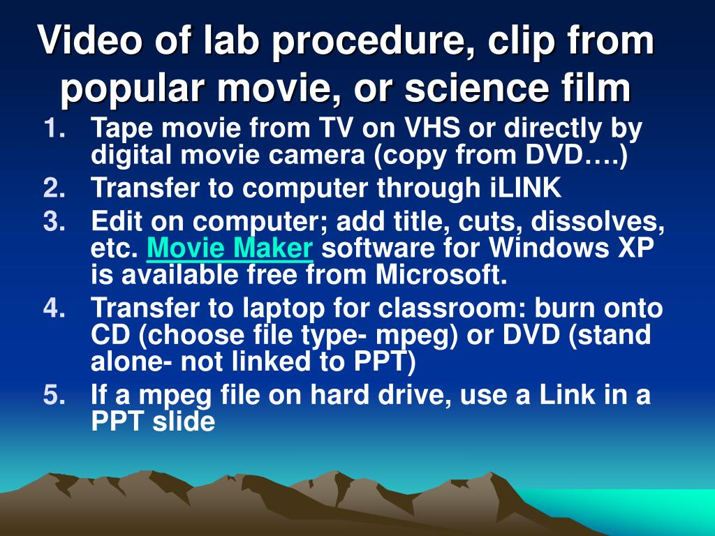 Video of lab procedure, clip from popular movie, or science film