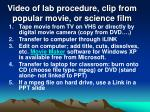 video of lab procedure clip from popular movie or science film
