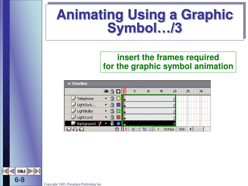 Animating Using a Graphic Symbol…/3