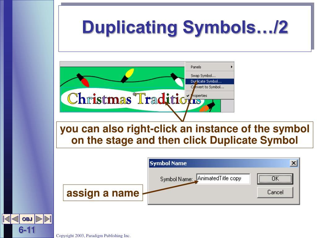 Duplicating Symbols…/2