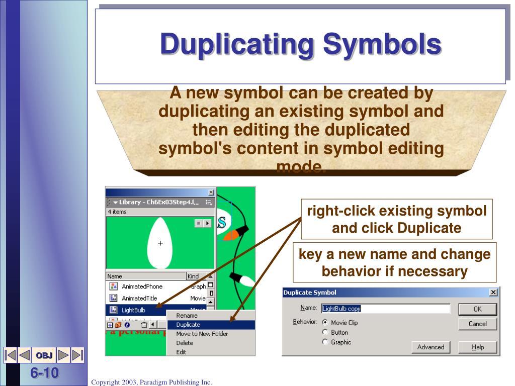 Duplicating Symbols