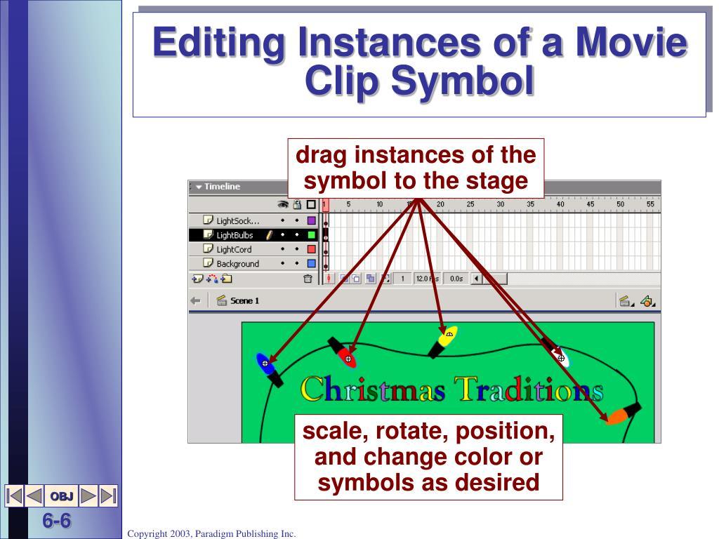 Editing Instances of a Movie Clip Symbol