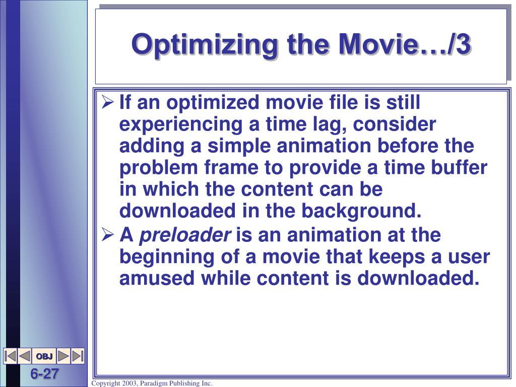 Optimizing the Movie…/3