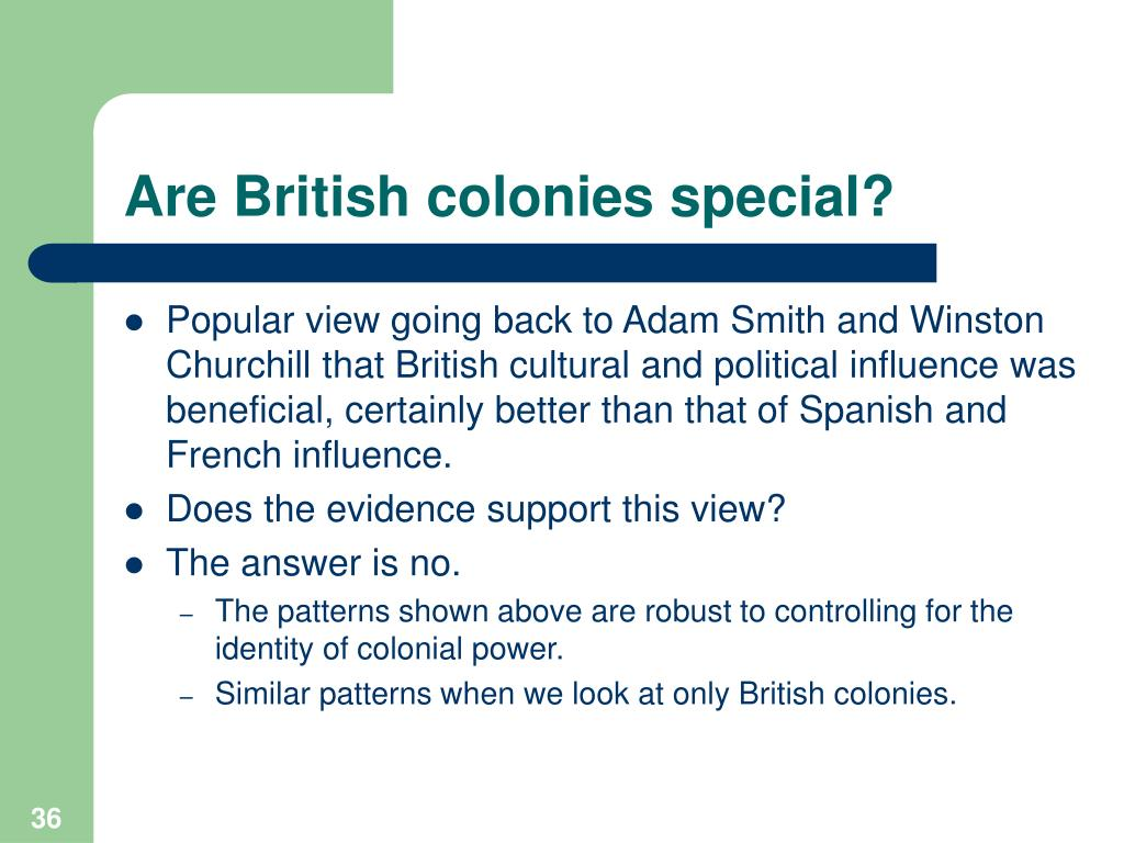 Are British colonies special?