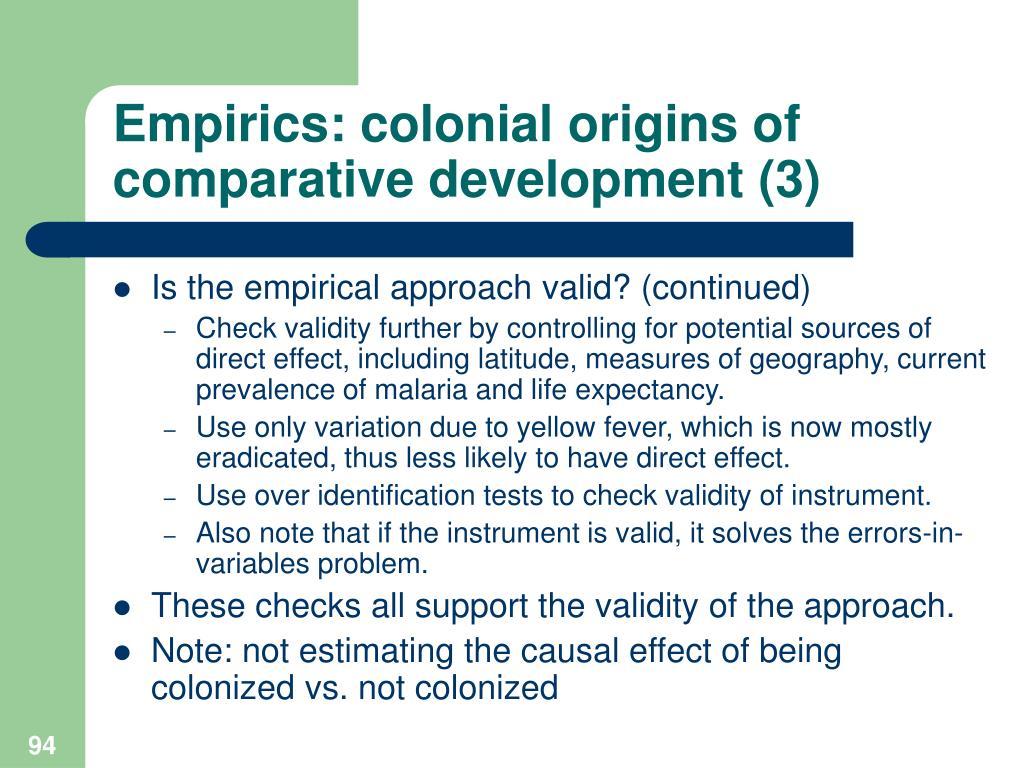Empirics: colonial origins of comparative development (3)