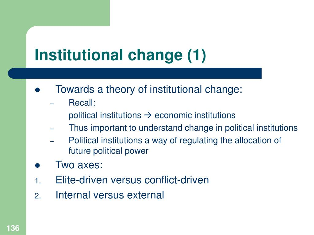Institutional change (1)