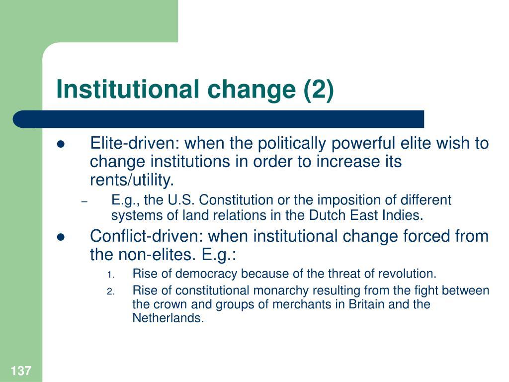 Institutional change (2)
