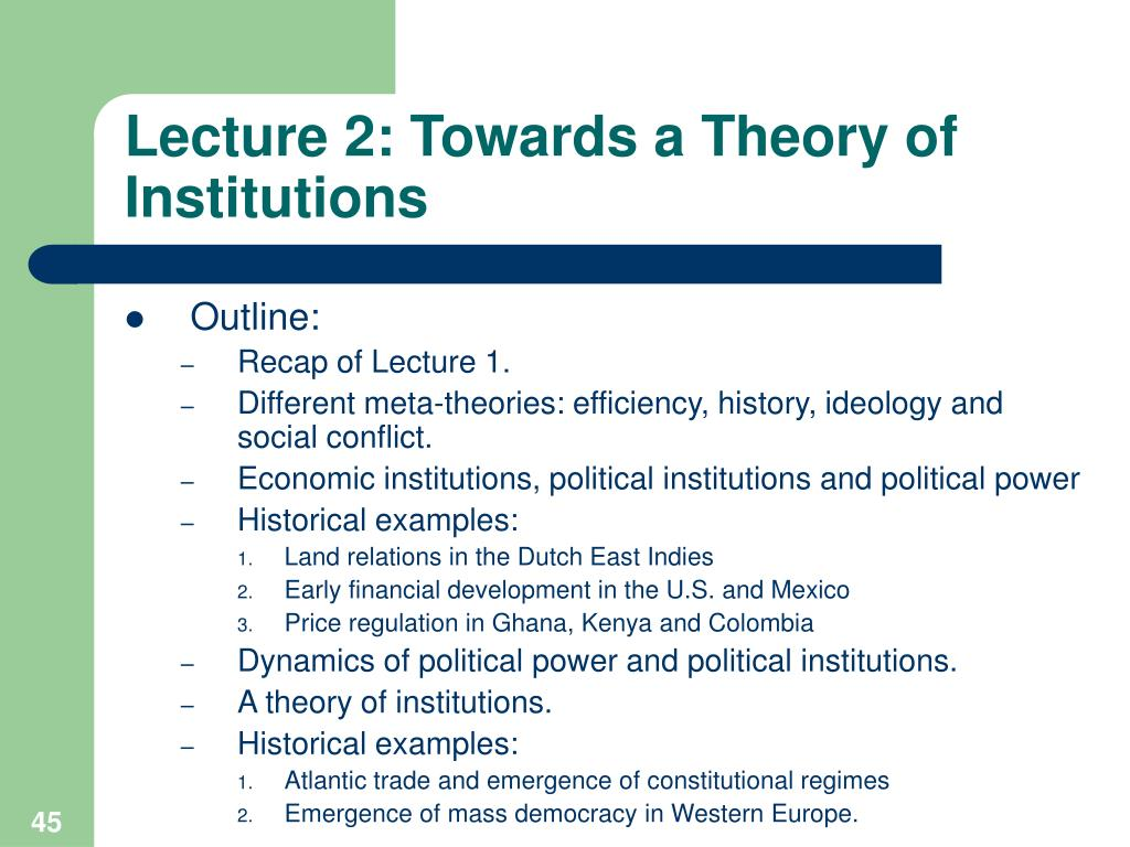 Lecture 2: Towards a Theory of Institutions