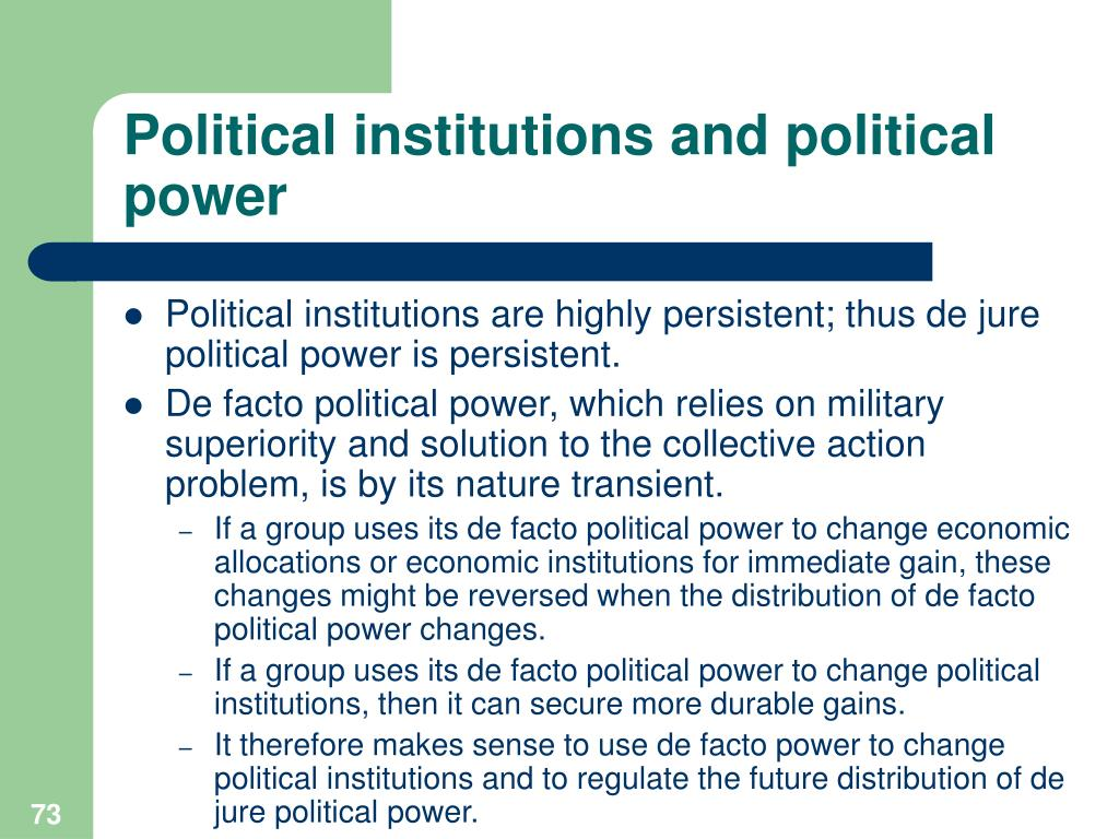 Political institutions and political power