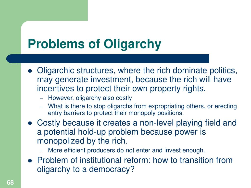 Problems of Oligarchy